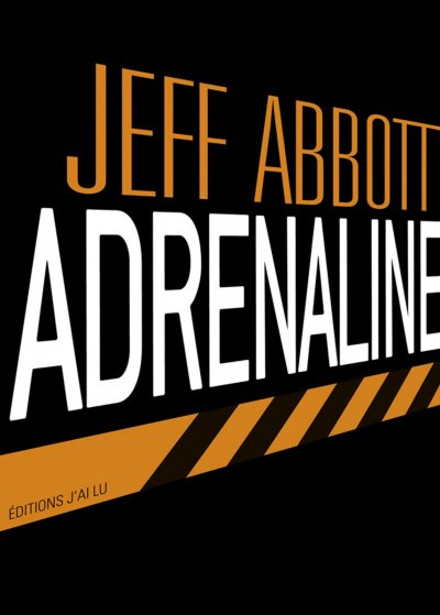 Adrenaline de Jeff Abbott