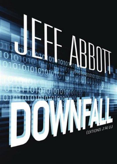 Downfall de Jeff Abbott