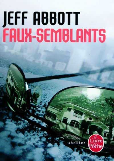 Faux-semblants de Jeff Abbott