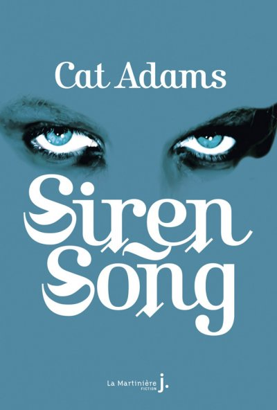 Siren Song de Cat Adams