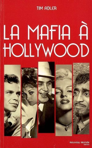 La Mafia à Hollywood de Tim Adler
