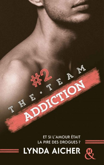 Addiction de Lynda Aicher