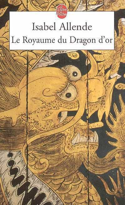 Le royaume du dragon d'or de Isabel Allende
