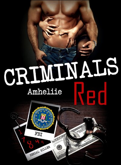 Criminals Red de  Amheliie