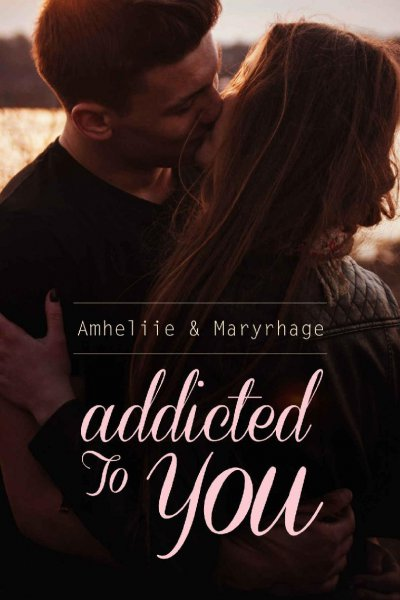 Addicted to you de  Amheliie