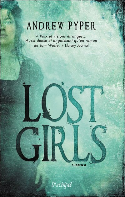 Lost girls de Pyper Andrew