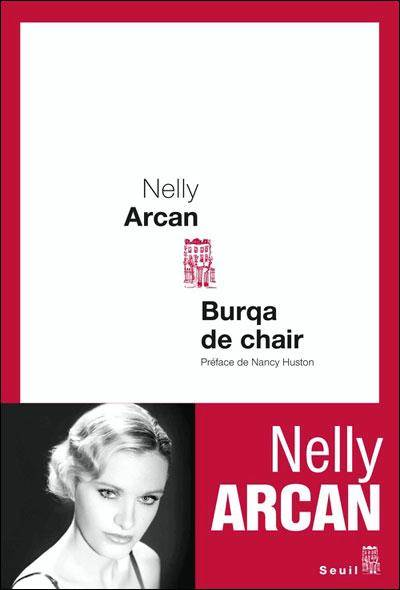 Burqa de chair de Nelly Arcan