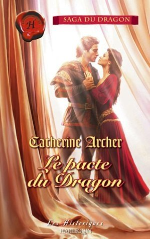 Le pacte du Dragon de Catherine Archer