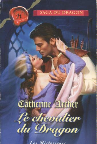 Le chevalier du Dragon de Catherine Archer