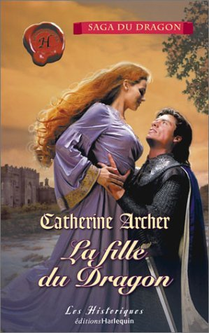 La fille du Dragon de Catherine Archer