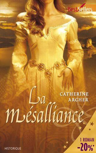 La mésalliance de Catherine Archer