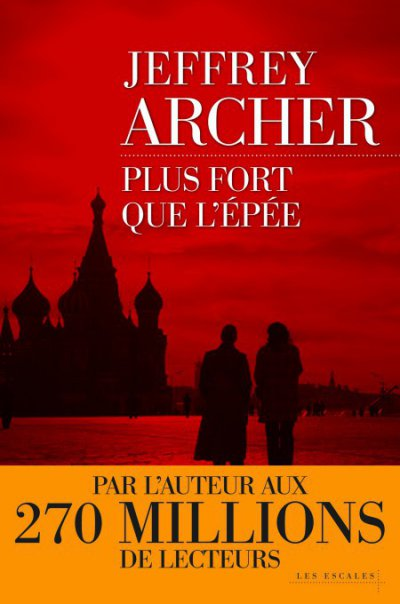 Plus fort que l'épée de Jeffrey Archer