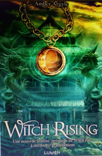 Witch Rising de Amber Argyle