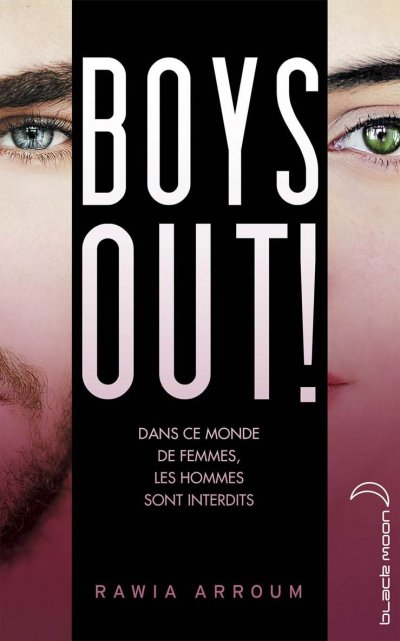 Boys out ! de Rawia Arroum