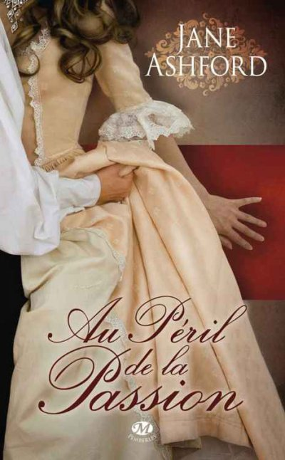 Au péril de la passion de Jane Ashford
