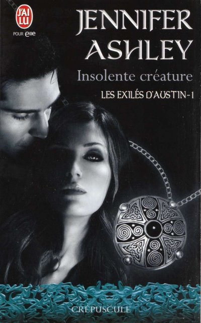 Insolente Créature de Jennifer Ashley