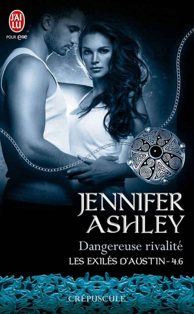Dangereuse rivalité de Jennifer Ashley