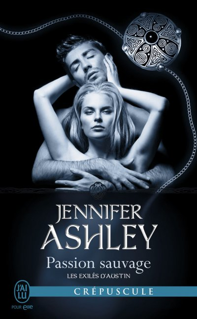 Passion sauvage de Jennifer Ashley