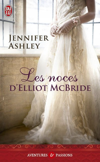 Les noces d'Elliot McBride de Jennifer Ashley