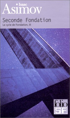 Seconde Fondation de Isaac Asimov