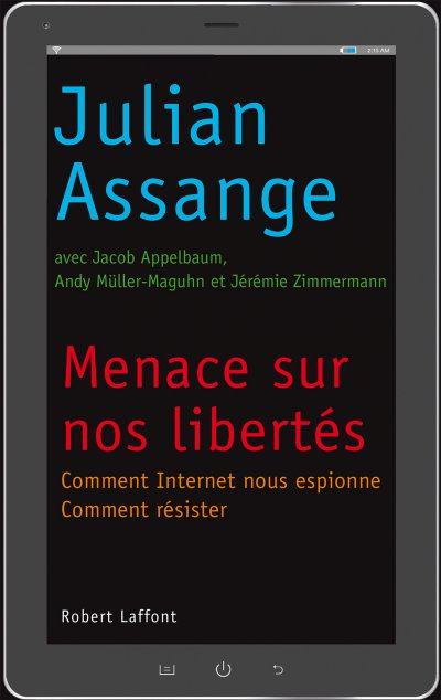 Menace sur nos libertés de Julian Assange