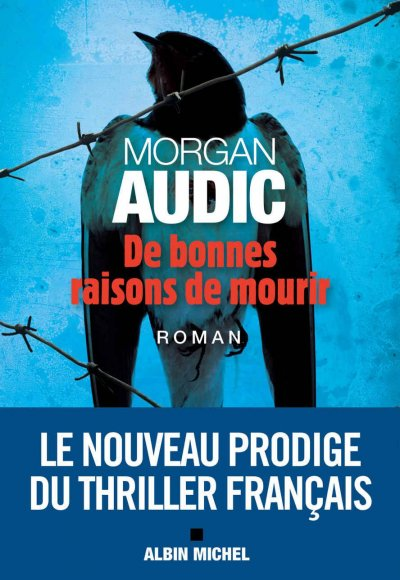 De bonnes raisons de mourir de Morgan Audic