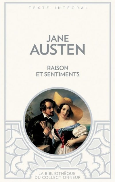Raisons et sentiments de Jane Austen