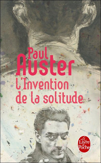 L'invention de la solitude de Paul Auster