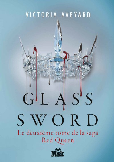 Glass sword de Victoria Aveyard