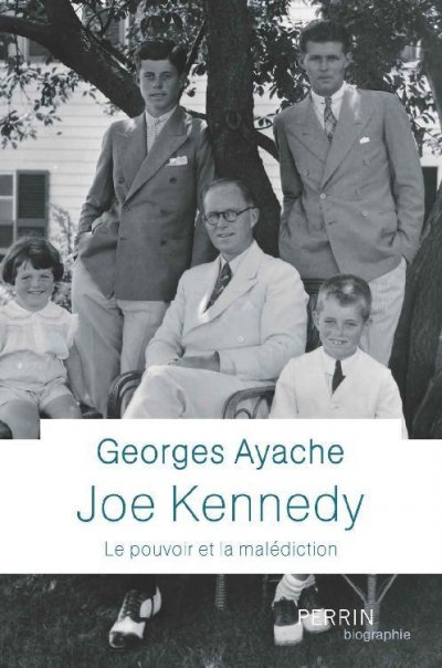 Joe Kennedy de Georges Ayache