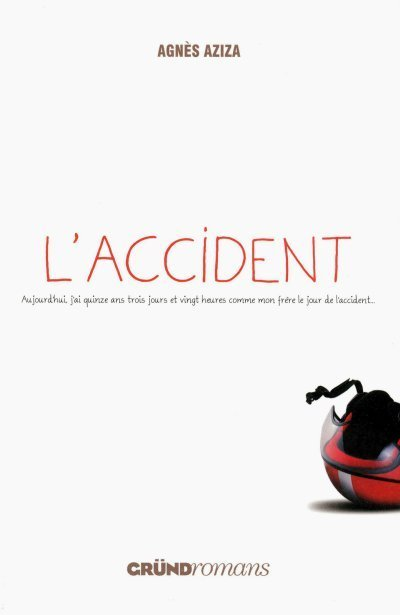 L'accident de Agnès Aziza