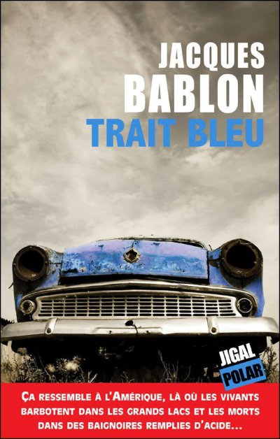 Trait bleu de Jacques Bablon