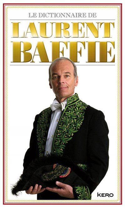 Le dictionnaire de Laurent Baffie de Laurent Baffie
