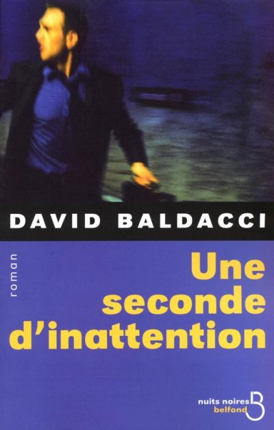 Une seconde d'inattention de David Baldacci