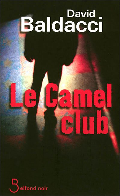 Le Camel club de David Baldacci