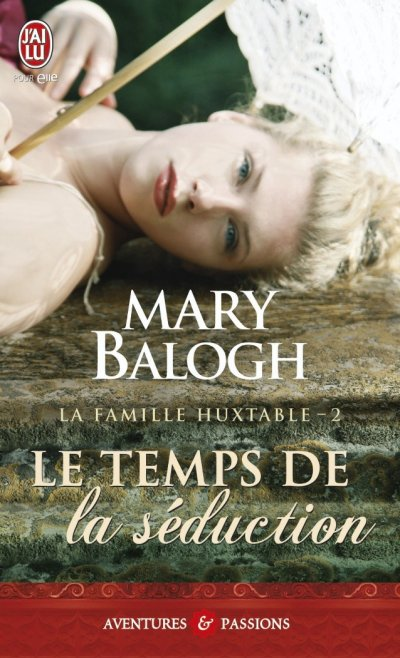 Le temps de la séduction de Mary Balogh