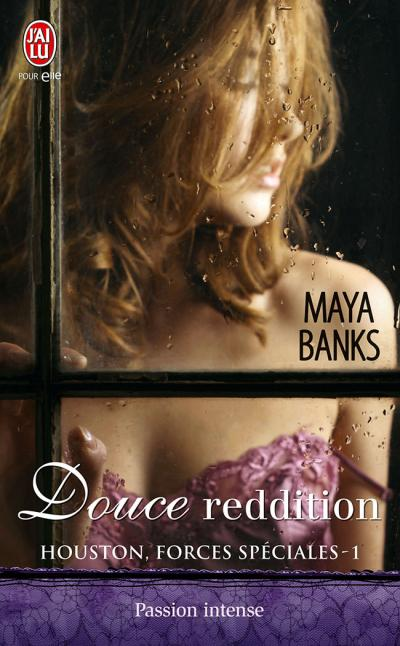 Douce reddition de Maya Banks