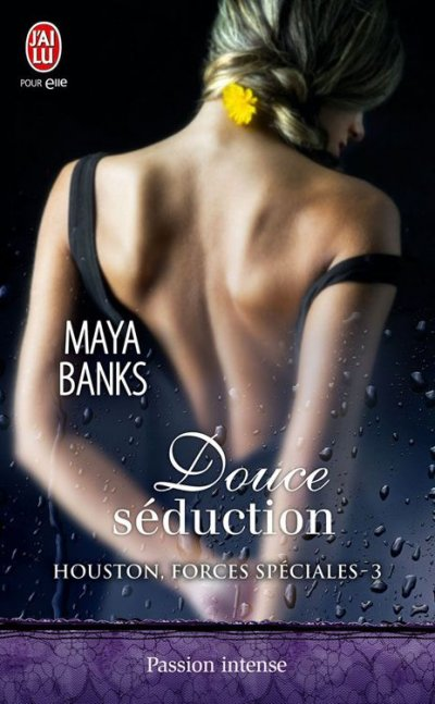 Douce séduction de Maya Banks