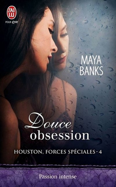 Douce Obsession de Maya Banks