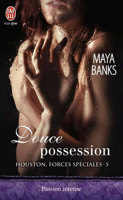 Douce possession de Maya Banks