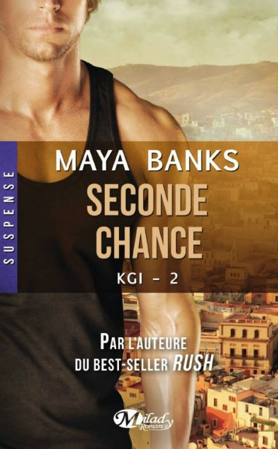 Seconde chance de Maya Banks