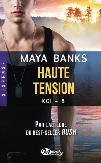 Haute tension de Maya Banks