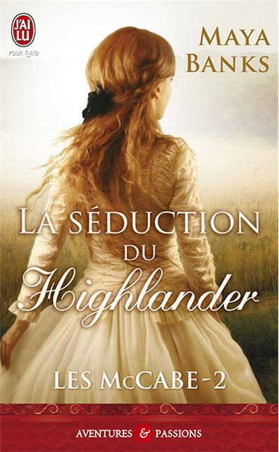 La séduction du Highlander de Maya Banks