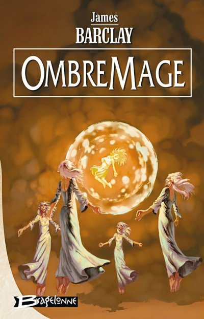 OmbreMage de James Barclay
