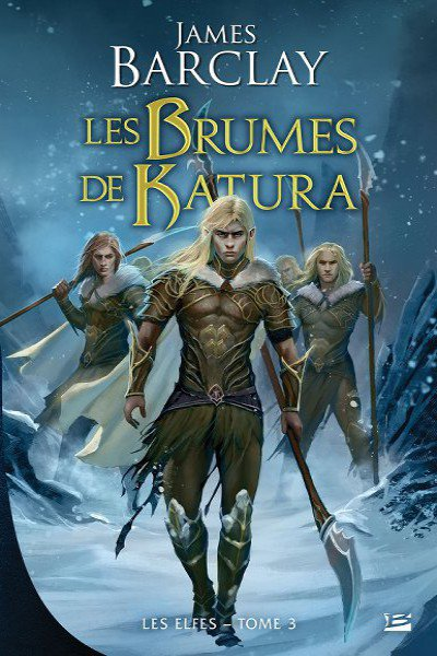 Les Brumes de Katura de James Barclay