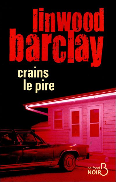 Crains Le Pire de Linwood Barclay