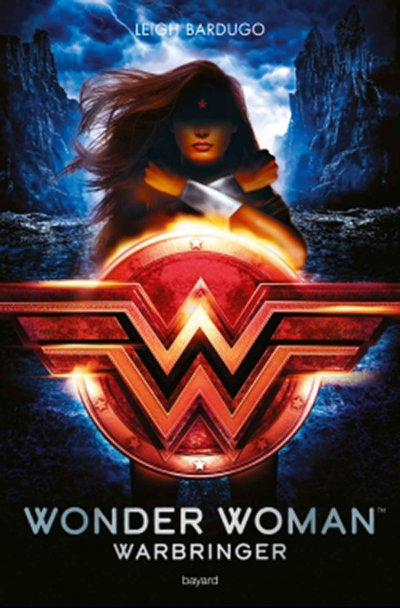 Wonder Woman Warbringer de Leigh Bardugo