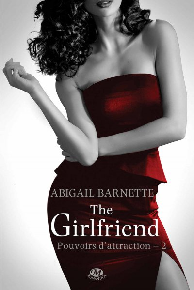 The Girlfriend de Abigail Barnette