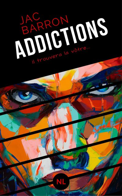Addictions de Jac Barron