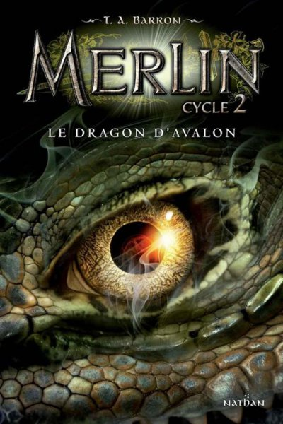 Le dragon d'Avalon de T.A. Barron